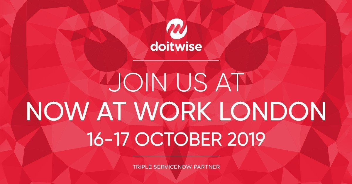 Not at Work 2019 London, ServiceNow