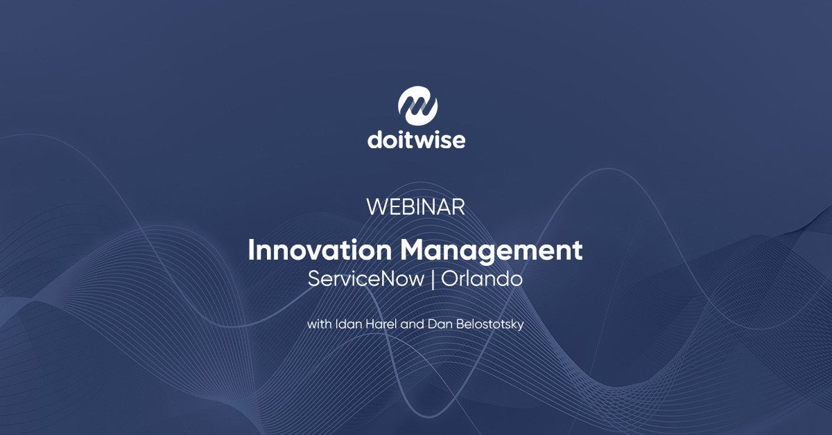 Webinar: Innovation Management | ServiceNow, Orlando