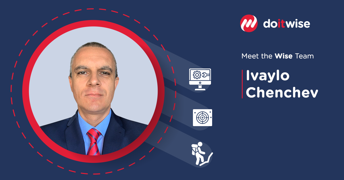 Meet the Wise Team – Ivaylo Chenchev